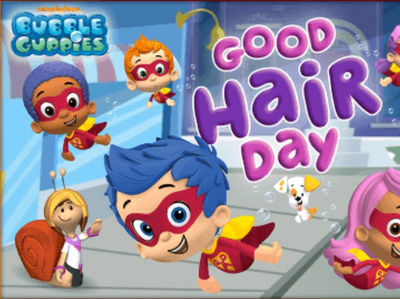 Bubble Guppies - Good Hair Day