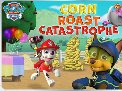 Paw Patrol - Corn Roasted Catastrophe
