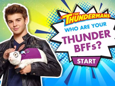 Thundermans - Who are you Thunder BFFs?